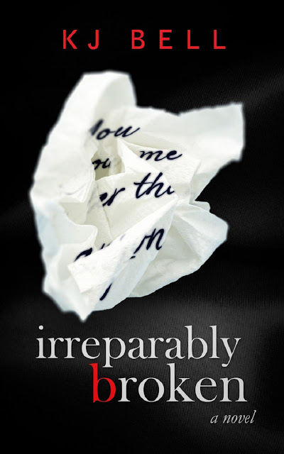 BOOK: Irreparably Broken by KJ Bell